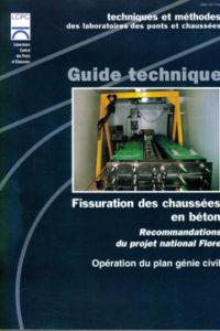 FLORE  Fissuration des chaussées en béton Editeur : Laboratoires Central des Ponts et Chaussées IST-Diffusion des éditions Code ISBN : 2-7208-3820-9 3
