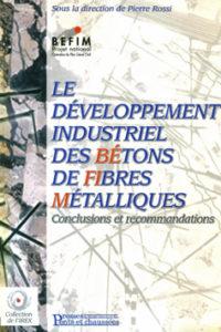 BEFIM Bétons de fibres métalliques Code ISBN : 2-85978-357-1