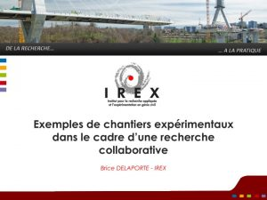 RNIP_2016-05-19_IREX_chantiers-expérimentaux_v1_page_001