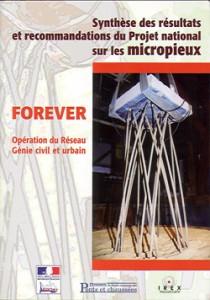 FOREVER Synthèse des résultats et recommandations du Projet national sur les micropieux